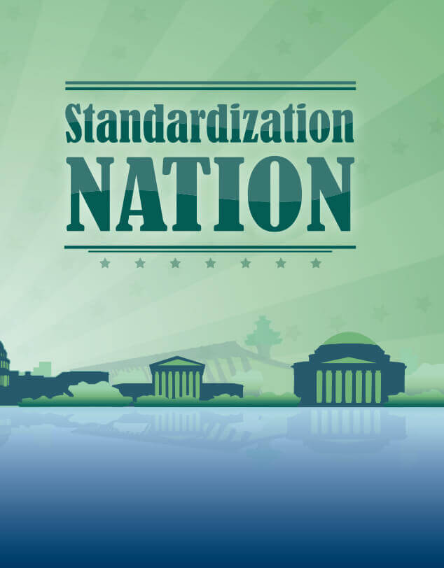 """An illustration depicting Washington, DC, with the words """"Standardsization Nation"""" above it, indicating the 2000s time period."""